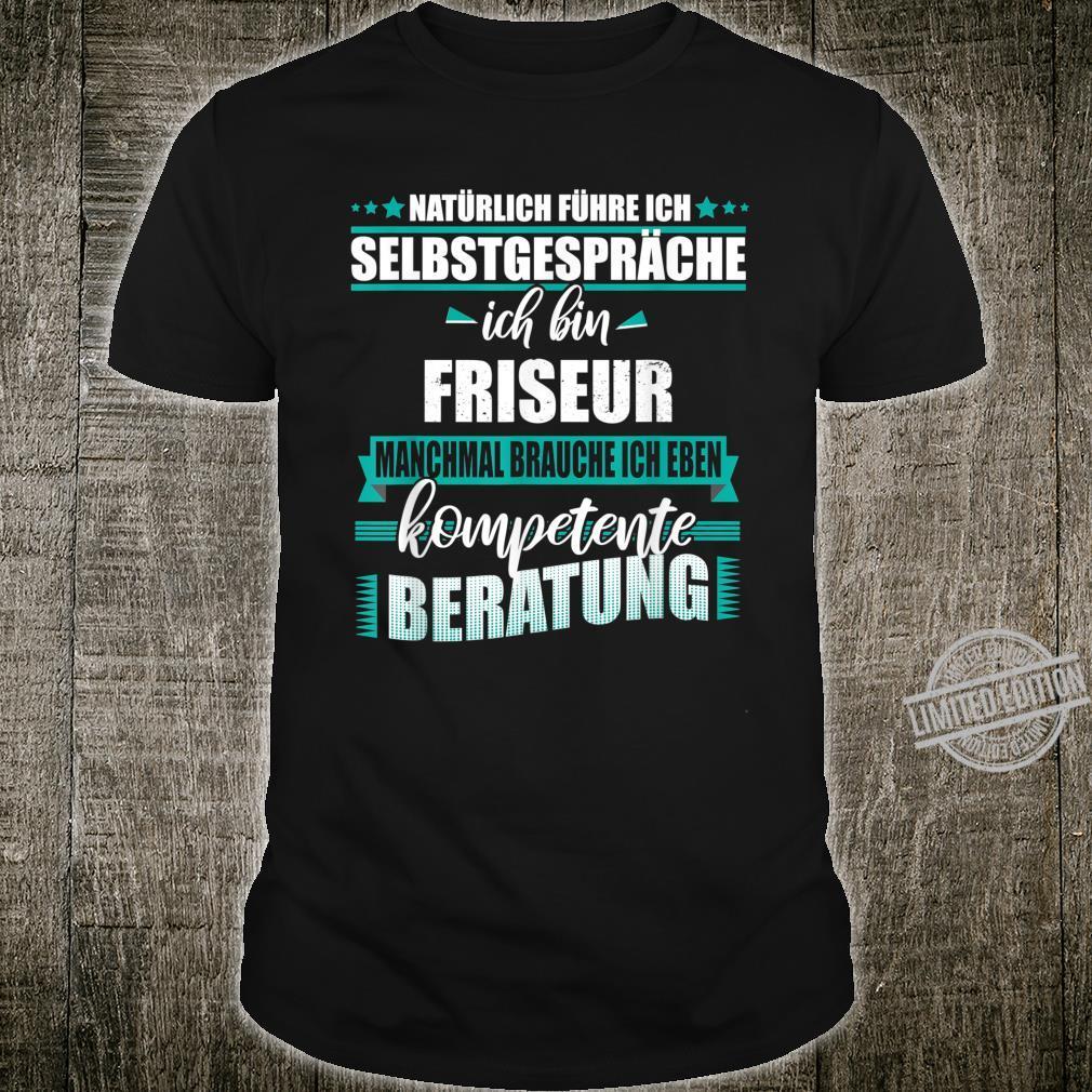 Friseur Geschenk, Lustiger Spruch Shirt
