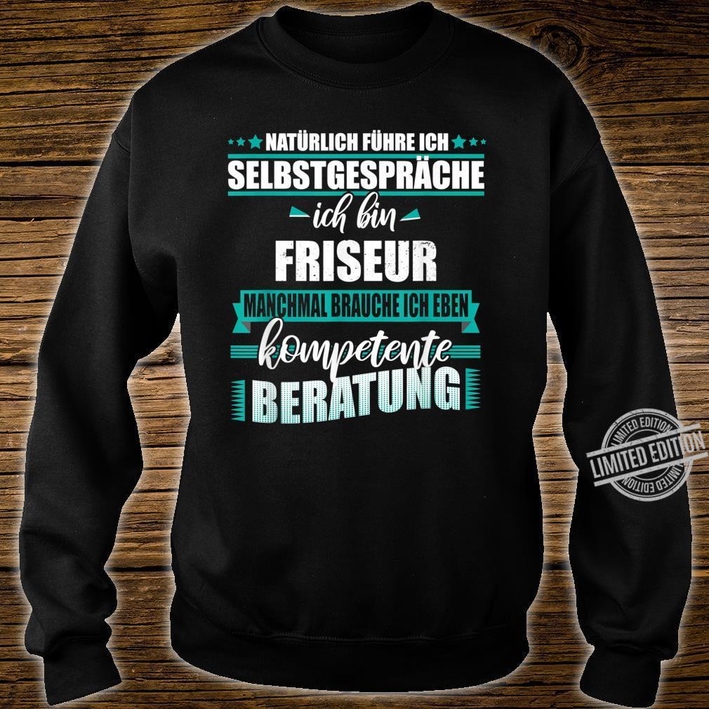 Friseur Geschenk, Lustiger Spruch Shirt sweater
