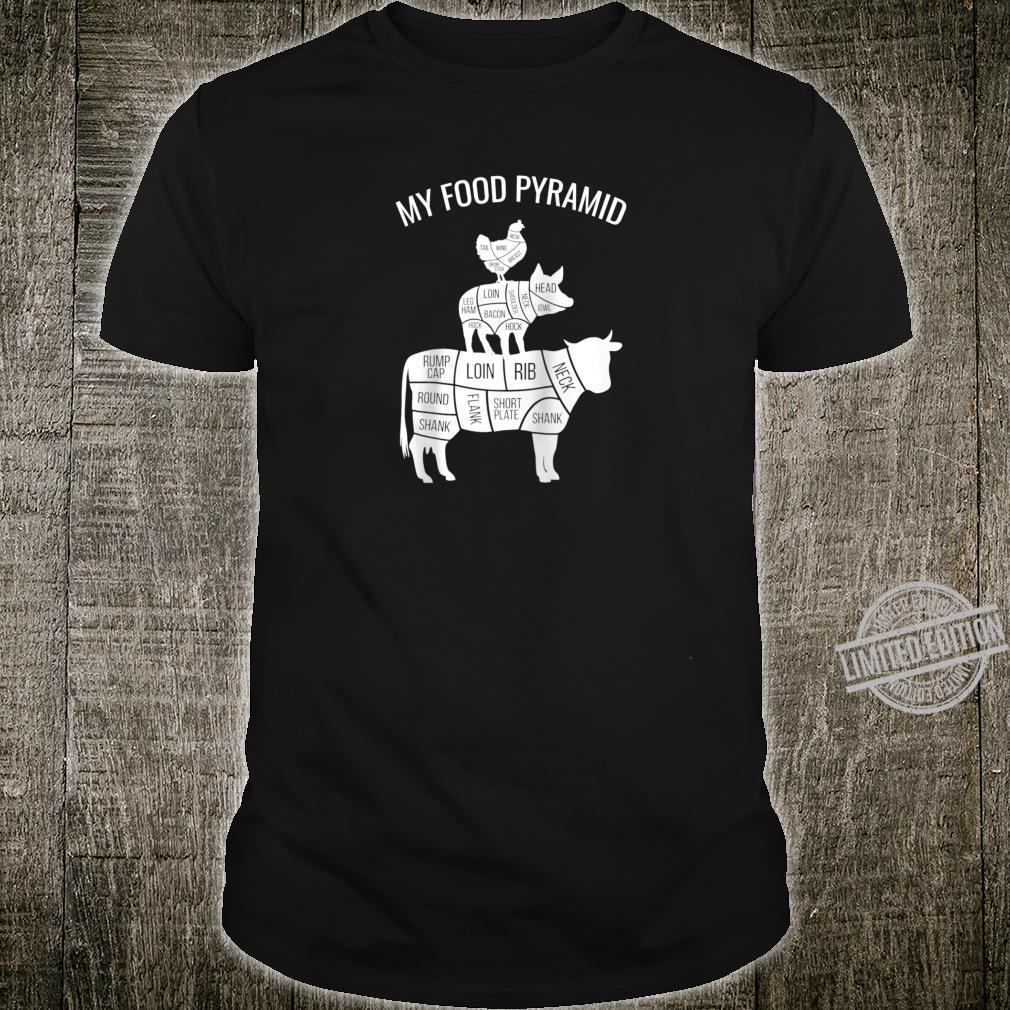 My Food Pyramid Carnivore Cow Pig Chicken Shirt