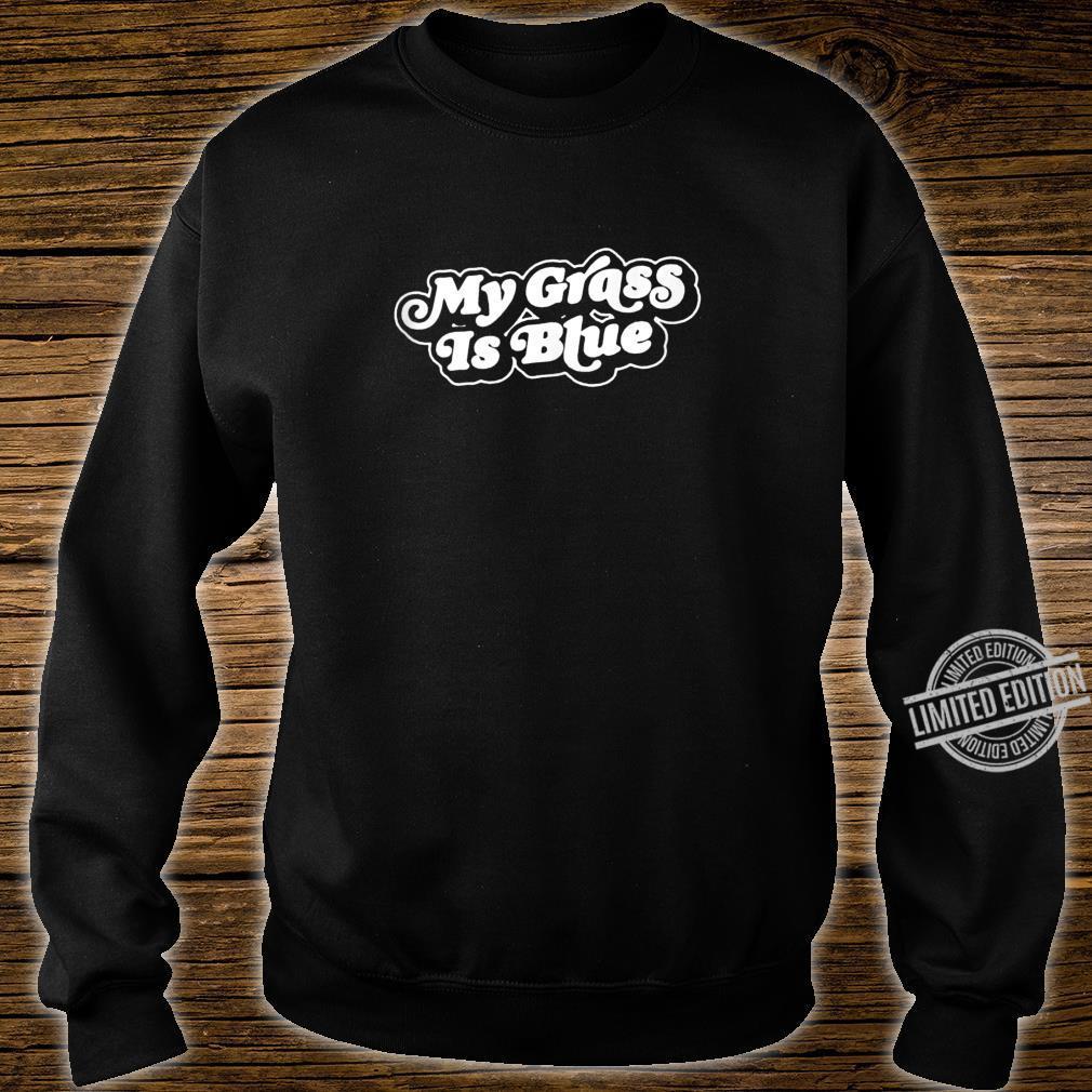 My Grass is Blue Retro Bluegrass Minimalist 80s Shirt sweater