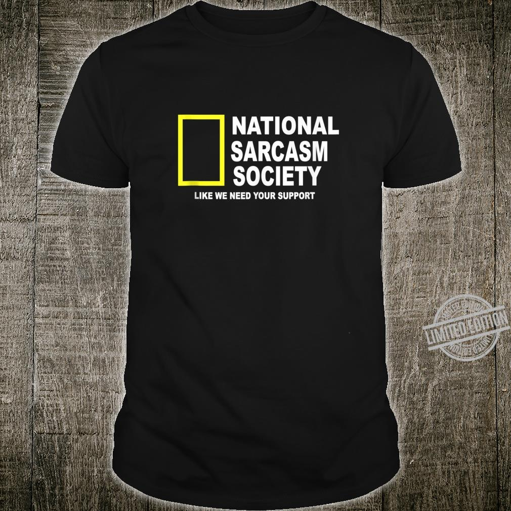 National Sarcasm Society Sarcastic Shirt