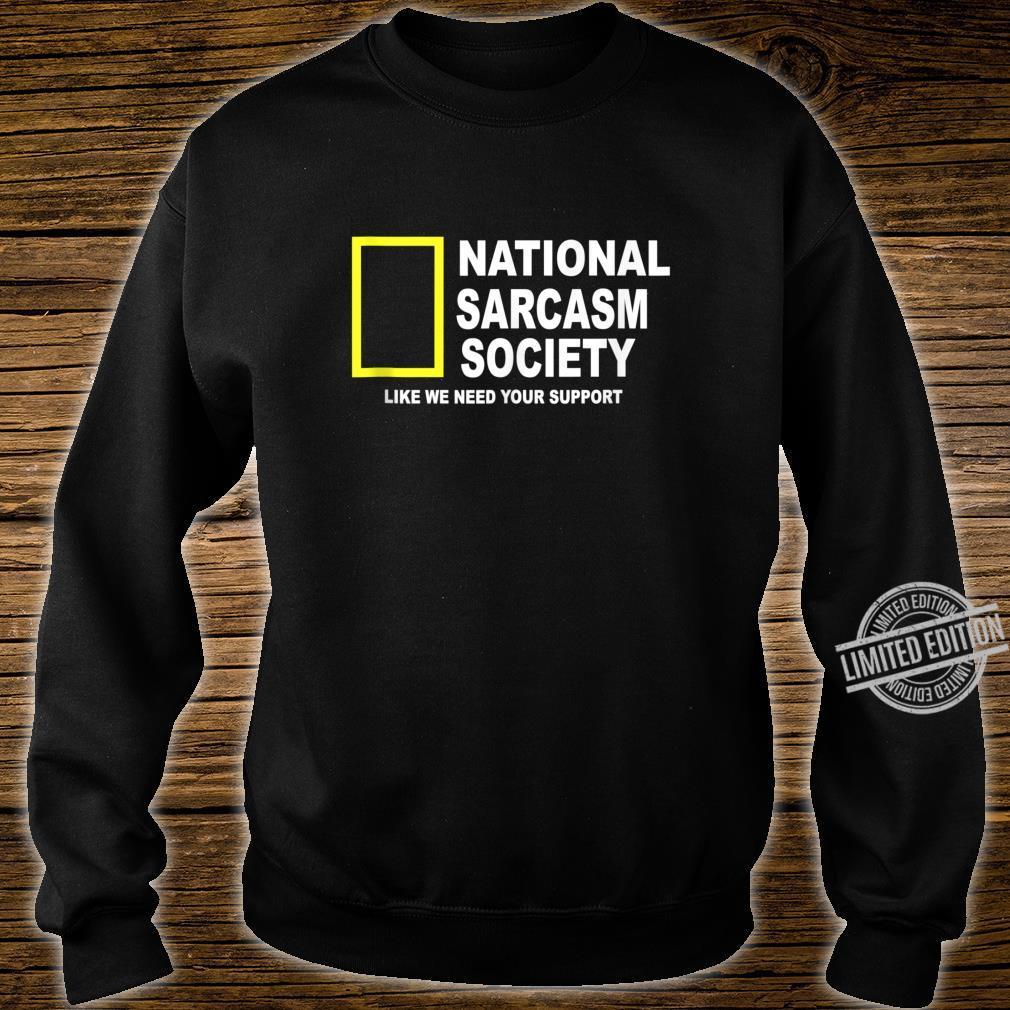 National Sarcasm Society Sarcastic Shirt sweater