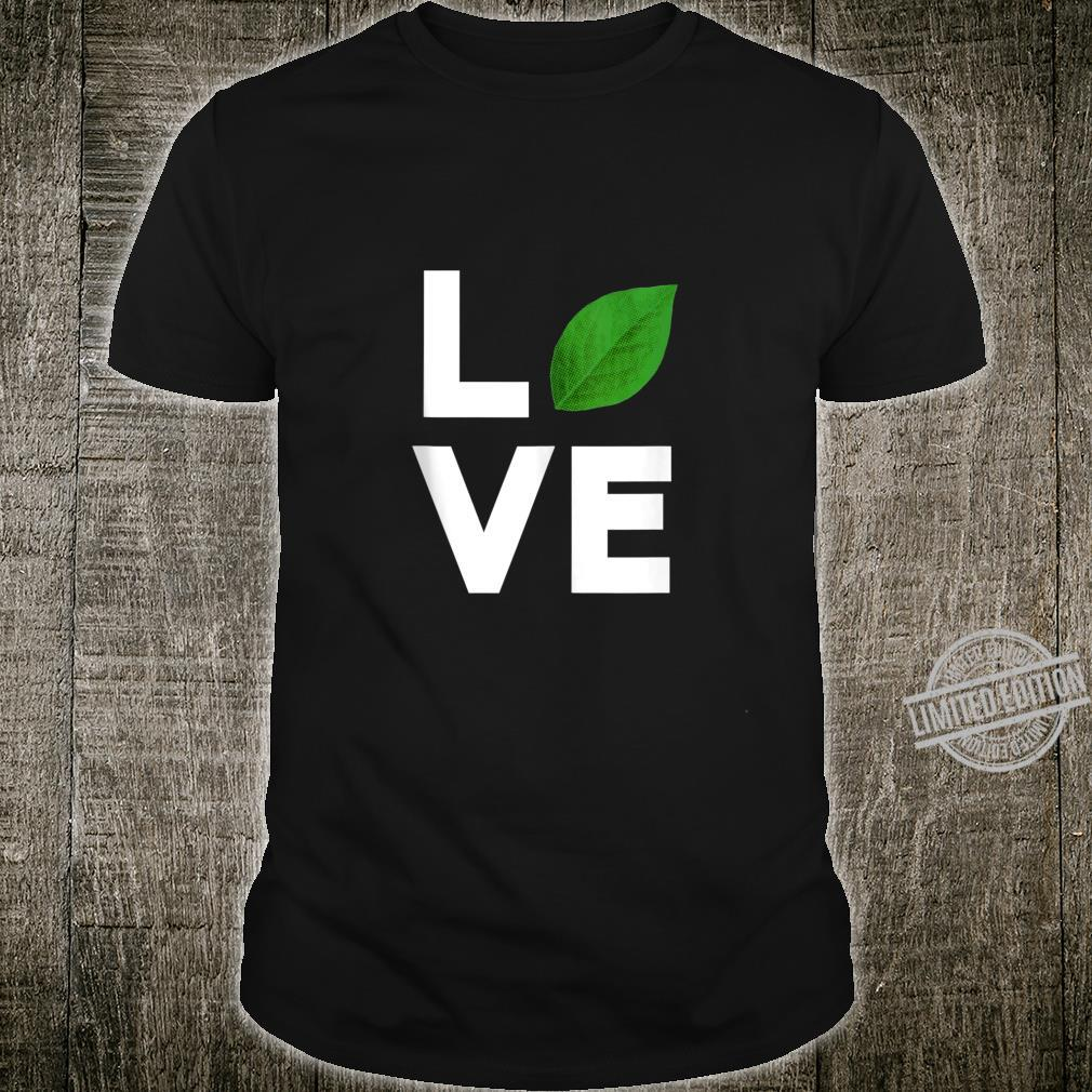 Nature Love Leaf Cool Gardening Gardening Green Thumb Shirt
