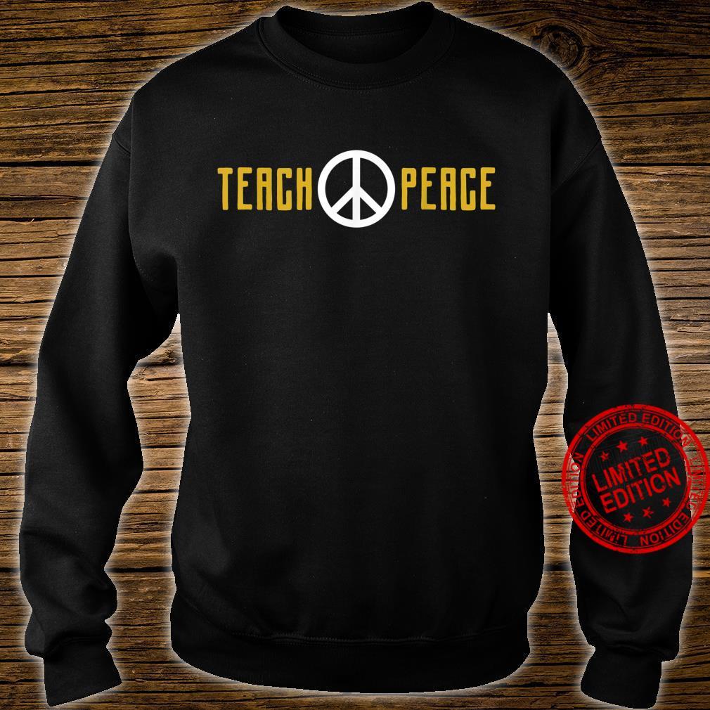 Teach Peace Shirt sweater