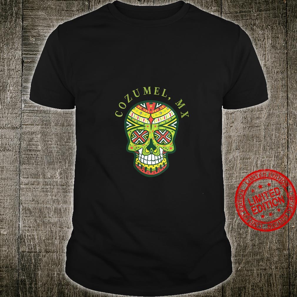 Womens Cozumel Mexico Souvenir Sugar Skull Shirt